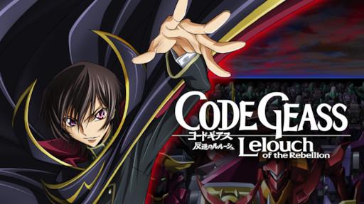 Code Geass: Lelouch of the Rebellion | Netflix