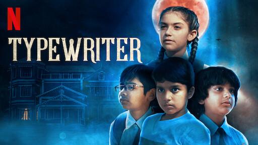 Typewriter | Netflix Official Site