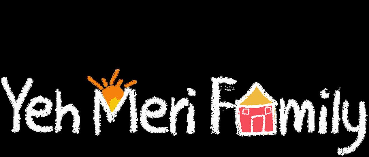 Yeh Meri Family | Netflix