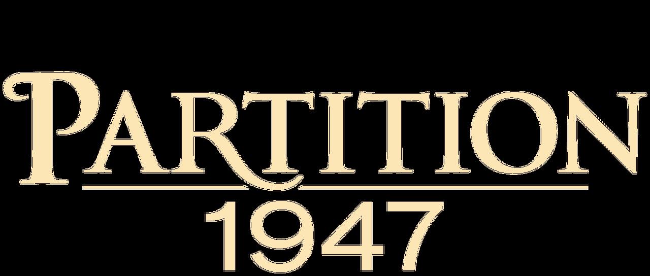 Partition 1947 | Netflix