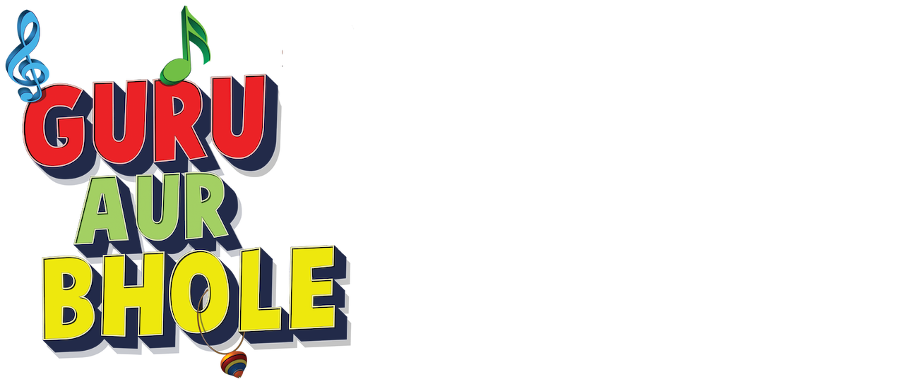 Guru Aur Bhole   Netflix