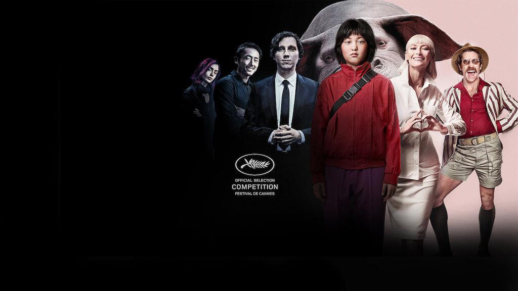 Okja | Netflix Official Site