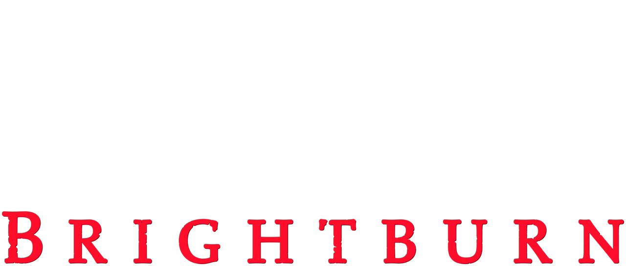 Brightburn Netflix