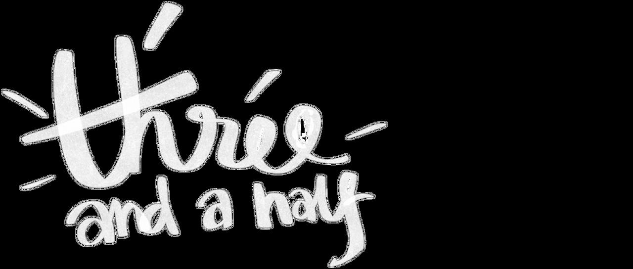 Three And A Half Netflix