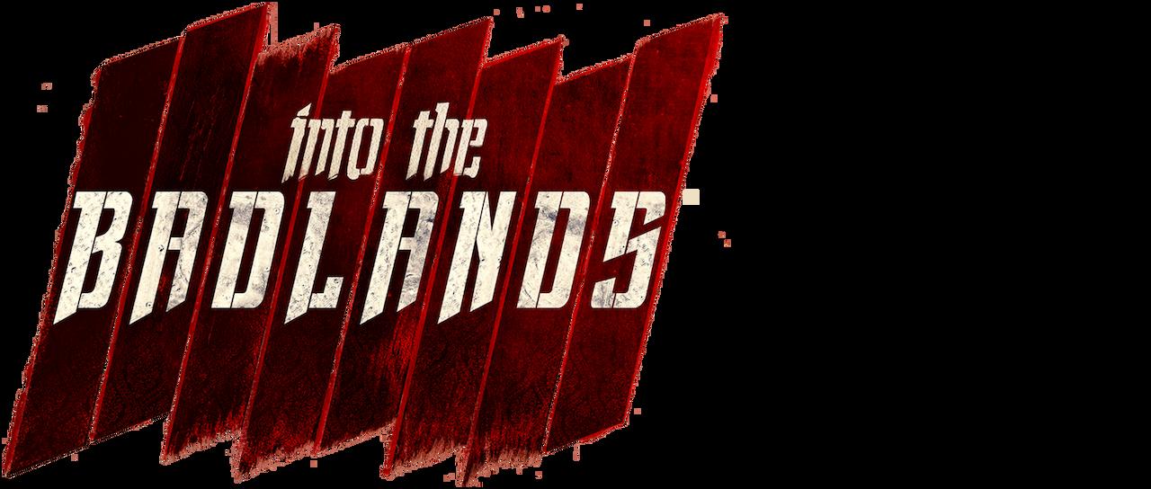 Into The Badlands Netflix