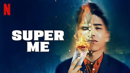 Super Me   Netflix Official Site