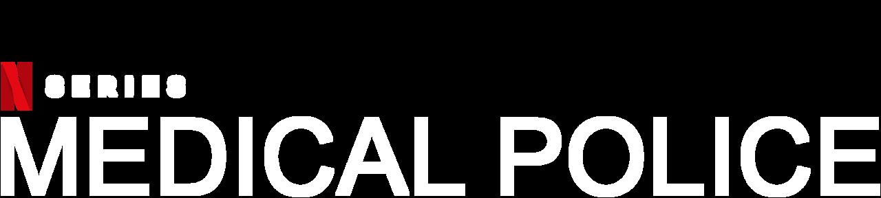 Medical Police | Netflix Official Site