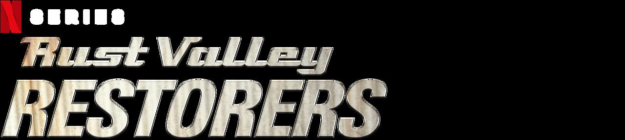 Rust Valley Restorers Netflix Official Site